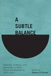 Subtle Balance, A