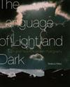 Language of Light and Dark, The