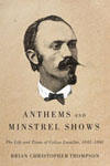 Anthems and Minstrel Shows