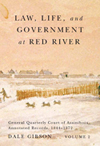 Law, Life, and Government at Red River, Volume 2