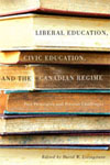 Liberal Education, Civic Education, and the Canadian Regime