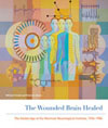 Wounded Brain Healed, The