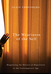 Weariness of the Self, The