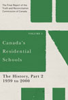 Canada's Residential Schools: The History, Part 2, 1939 to 2000