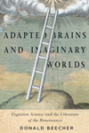 Adapted Brains and Imaginary Worlds