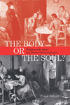 Body or the Soul?, The