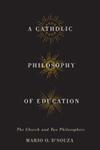 Catholic Philosophy of Education, A