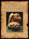 Illustrated History of Canada's Native People, Fourth Edition, An