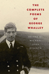 The Complete Poems of George Whalley