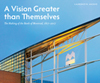Vision Greater than Themselves, A