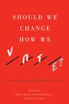 Should We Change How We Vote?