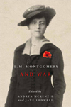 L.M. Montgomery and War