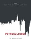 Petrocultures