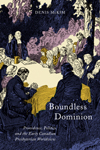 Boundless Dominion