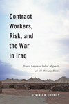 Contract Workers, Risk, and the War in Iraq