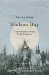 Voices from Hudson Bay