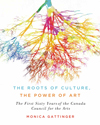 Roots of Culture, the Power of Art, The