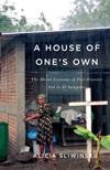 House of One's Own, A