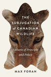 Subjugation of Canadian Wildlife, The