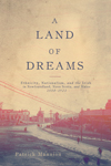 Land of Dreams, A