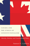 Canada and the Ethics of Constitutionalism