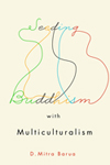 Seeding Buddhism with Multiculturalism