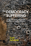 Democracy of Suffering, The