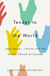 Tender to the World