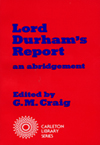Lord Durham's Report, First Edition