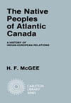 Native Peoples of Atlantic Canada, The