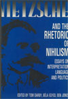 Nietzsche and the Rhetoric of Nihilism