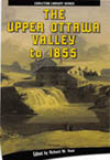Upper Ottawa Valley to 1855, The