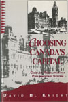 Choosing Canada's Capital, Second Edition