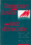 Democracy with Justice/La juste democratie