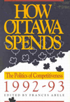 How Ottawa Spends, 1992-1993