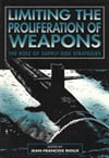 Limiting the Proliferation of Weapons