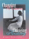 Changing Women, Changing History, Second Edition