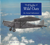 Flight of the Wild Oats, The