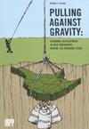 Pulling Against Gravity