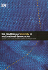 Conditions of Diversity in Multinational Democracies, The