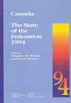 Canada: The State of the Federation 1994