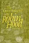 Government as Robin Hood, The