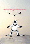 Voices and Images of Nunavimmiut