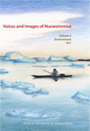 Voices and Images of Nunavimmiut, Volume 5