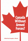 Canada Without Armed Forces?
