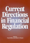 Current Directions in Financial Regulation