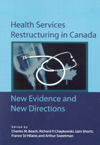 Health Services Restructuring in Canada