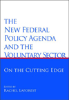New Federal Policy Agenda and the Voluntary Sector, The