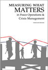 Measuring What Matters in Peace Operations and Crisis Management