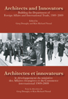 Architects and Innovators/Architectes et Innovateurs